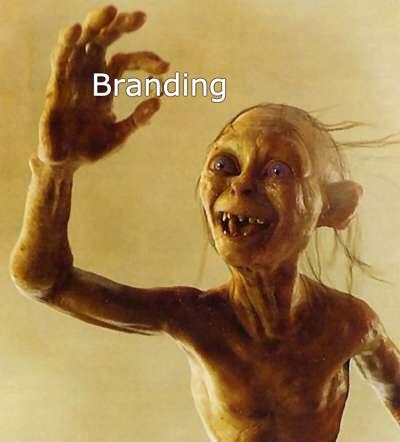 meme de gollum agarrando el anillo pero con la palabra branding